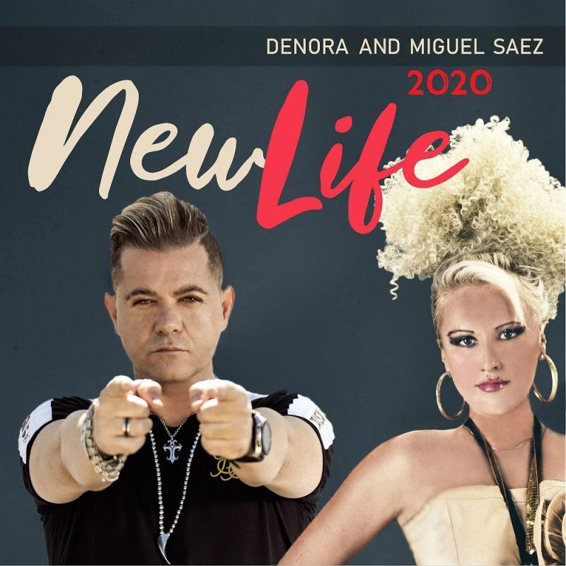 Denora feat. Miguel Saez - New Life 2020